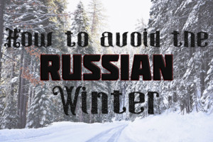 How-To-Avoid-The-Russian-Winter